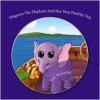 Magenta the Elephant and Her Very Healthy Tale: (Rhyming Picture Book for Children Ages 4-8) - Sue Woledge