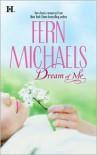 Dream of Me: Paint Me RainbowsWhisper My Name - Fern Michaels