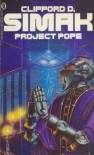 Project Pope - Clifford Simak