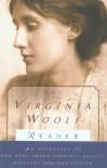 The Virginia Woolf Reader - Virginia Woolf, Mitchell Alexander Leaska