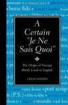 "A Certain ""Je Ne Sais Quoi"": The Origin of Foreign Words Used in English - Chloe Rhodes"