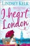 I Heart London - Lindsey Kelk