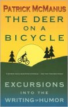 The Deer on a Bicycle: Excursions into the Writing of Humor - Patrick F. McManus