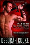 Kiss of Darkness - Deborah Cooke