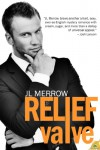 Relief Valve (The Plumber's Mate) - J.L. Merrow