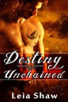Destiny Unchained (Shadows of Destiny, #3) - Leia Shaw