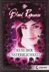 Kuss der Unsterblichkeit - Alice Moon