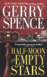 Half-Moon and Empty Stars (Lisa Drew Books - Gerry Spence