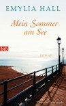 Mein Sommer am See - Emylia Hall