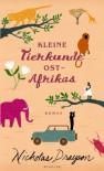Kleine Tierkunde Ost-Afrikas - Nicholas Drayson, Sabine Längsfeld