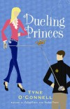 Dueling Princes - Tyne O'Connell