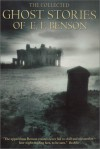 The Collected Ghost Stories of E.F. Benson - E.F. Benson, Richard Dalby