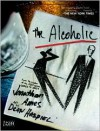 The Alcoholic - Jonathan Ames, Dean Haspiel