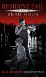 Resident Evil: Zero Hour - S.D. Perry