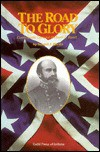The Road to Glory: Confederate General Richard S. Ewell - Samuel J. Martin
