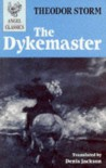 The Dykemaster - Theodor Storm