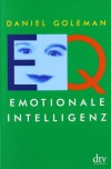 Emotionale Intelligenz - Daniel Goleman, Friedrich Griese