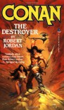 Conan the Destroyer - Robert Jordan