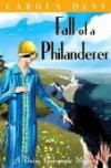 Fall of a Philanderer (Daisy Dalrymple, #14) - Carola Dunn