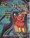 The Magic Garment: Principles of Costume Design - Rebecca Cunningham