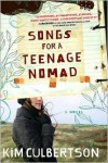 Songs for a Teenage Nomad - Kim Culbertson