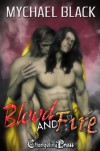 Blood and Fire - Mychael Black