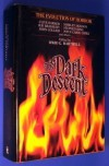The Dark Descent - David G. Hartwell, Joseph Sheridan Le Fanu, Ray Bradbury, Stephen King