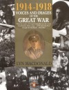1914-1918 Voices and Images of the Great War - Lyn Macdonald, Shirley Seaton