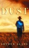 Dust - Arthur Slade