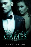 The End of Games (The Single Lady Spy Series, #2) - Tara Brown