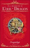 A la recherche de l'oeil du dragon - Dugald A. Steer