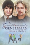 A Gentleman's Gentleman - Shawn Bailey