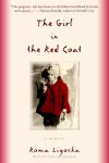 The Girl in the Red Coat - Roma Ligocka, Iris Von Finckenstein, Margot Bettauer Dembo