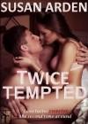 Twice Tempted - Susan Arden