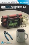 Arch Linux Handbook 2.0 - Dusty Phillips