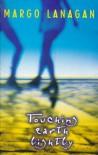 Touching Earth Lightly - Margo Lanagan