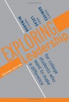Exploring Leadership: For College Students Who Want to Make a Difference (Jossey Bass Higher and Adult Education) - Susan R. Komives;Nance Lucas;Timothy R. McMahon