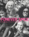Forever Spice - Spice Girls, The Spice Girls, Dean Freeman