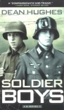 Soldier Boys - Dean Hughes, Kim McGillivray