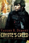 Coyote's Creed (Broken Mirrors, #1) - Vaughn R. Demont