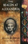 The Beacon At Alexandria - Gillian Bradshaw