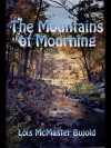 The Mountains of Mourning (Vorkosigan Saga) - Lois McMaster Bujold