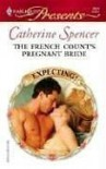 The French Count's Pregnant Bride - Catherine Spencer
