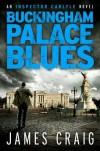 Buckingham Palace Blues - James Craig