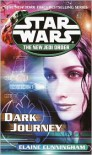 Dark Journey (Star Wars: The New Jedi Order, #10) - Elaine Cunningham