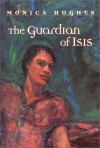 Guardian of Isis - Monica Hughes