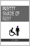 Pretty Shade of Grey - A.D. Truax