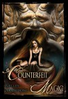 Counterfeit Magic (Otherworld Stories, #10.3) - Kelley Armstrong, Maurizio Manzieri