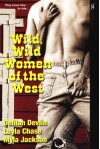 Wild, Wild Women of the West - Delilah Devlin, Layla Chase, Myla Jackson