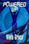 Powered Up - Viola Grace